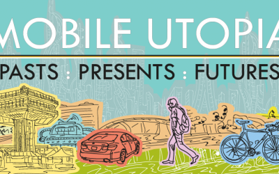 Mobile Utopia: Pasts, Presents, Futures Cemore|T2M|Cosmobilities Conference