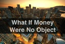 money no object