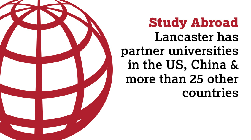 Lancaster is a global university with alumni in 148 countries