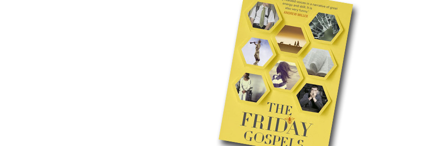 Jenn Ashworth's 'The Friday Gospels' - out now in hardback