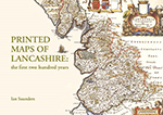 Book cover: Printed Maps of Lancashire
