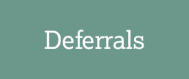 Examination deferrals